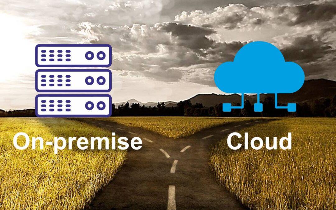 On-premise vs Cloud.